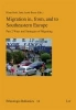,Migration in, from, and to Southeastern Europe