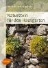 Friedrich, Ursula und Volker,Naturstein für den Hausgarten