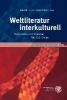 ,Weltliteratur interkulturell