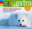 Nusch, Martin,Arktis und Antarktis. Von schlauen Füchsen und mutigen Forschern
