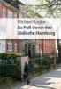 Koglin, Michael,Zu Fuß durch das jüdische Hamburg