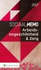 ,Sociaal Memo Arbeidsongeschiktheid & Zorg 2017