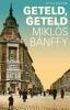 <b>Miklós  Bánffy</b>,Geteld, geteld