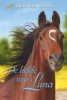 <b>Christine  Linneweever</b>,Gouden paarden. De liefde van Luna