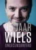 Miguel  Wiels,35 jaar Wiels ongecensureerd