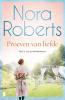 Nora  Roberts,Proeven van liefde