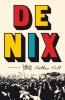 <b>Nathan  Hill</b>,De Nix