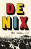 Nathan  Hill,De Nix