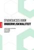 Janke Cohen-Schotanus, Klaas Visser, Ellen Jansen, Anneke Bax,Studiesucces door onderwijskwaliteit