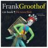 <b>Frank  Groothof</b>,De toverfluit + CD