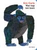 Eric  Carle,Van top tot teen