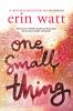 Erin  Watt,One small thing