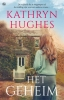 <b>Kathryn  Hughes</b>,Het geheim