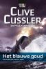 <b>Clive  Cussler</b>,Het blauwe goud