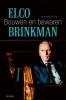 <b>Elco  Brinkman</b>,Bouwen en bewaren
