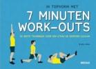 BRETT  KLIKA,In topvorm met 7 minuten work-outs