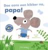 <b>Guido  Van Genechten</b>,Doe eens een kikker na, papa! ( geluidenboekje)