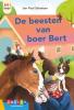 <b>Jan Paul  Schutten</b>,De beesten van boer Bert