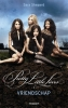 <b>Sara  Shepard</b>,Pretty little liars Vriendschap 1