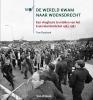 Tom  Duurland,DE WERELD KWAM NAAR WOENSDRECHT