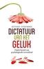 Jeffrey  Wijnberg,Dictatuur van het geluk