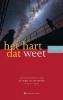 André van der Braak, Timothy  Freke, Hannie te Grotenhuis, Peter  Huijs, Amir  Smit,Het hart dat weet, De religie van het denken in de 21e eeuw