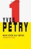 Yves Petry,Mijn leven als foetus