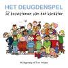 <b>Annelies  Wiersma</b>,Het Deugdenspel; 52 bouwstenen van het karakter.