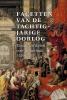 <b>Simon  Groenveld</b>,Facetten van de tachtigjarige oorlog
