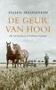 <b>Tialda  Hoogeveen</b>,De geur van hooi