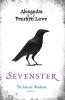 Alexandra  Penrhyn Lowe ,De Laatste Wachter 1 : Sevenster