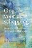 <b>Henk  Massink</b>,Oog voor de schepping