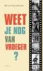 <b>Bert van Nieuwenhuizen</b>,Weet je nog van vroeger?