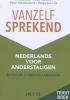 Helga Van Loo Rita  Devos  Han  Fraeters  Peter  Schoenaerts,Vanzelfsprekend. Nederlands voor anderstaligen