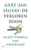 <b>Gert-Jan  Segers</b>,De verloren zoon