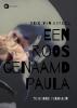 <b>Eric  Van Berkel</b>,Een roos genaamd Paula