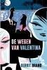 Gerrit  Brand,De wegen van Valentina