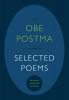 <b>Obe  Postma</b>,Selected Poems