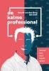 <b>Marcel van den Berg, Jan  Smit</b>,De kalme professional