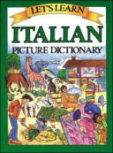 Goodman, Marlene Let`s Learn Italian Picture Dictionary