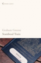 Greene, Graham Stamboul Train