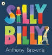 Browne, Anthony Silly Billy