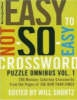 The New York Times Easy to Not-So-Easy Crossword Puzzle Omnibus,200 Monday-Saturday Crosswords from the Pages of the New York Times