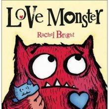 Bright, Rachel Love Monster