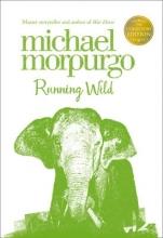 Michael Morpurgo Running Wild