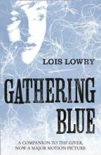 Lois Lowry Gathering Blue