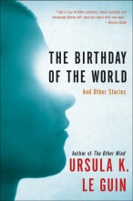 Le Guin, Ursula K. The Birthday of the World