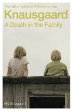 Knausgaard, Karl Ove Death in the Family