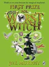 Jill Murphy First Prize for the Worst Witch