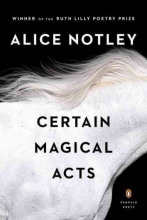 Notley, Alice Certain Magical Acts